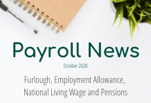 October 2020 Payroll news: Furlough, Employment Allowance,  National Living Wage and Pensions
